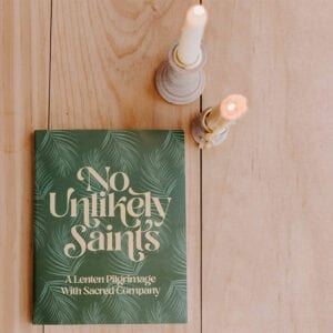 No Unlikely Saints Catholic Devotional