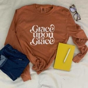 Grace Upon Grace Long Sleeve