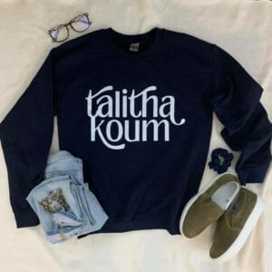 talitha koum Catholic sweatshirt